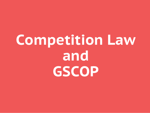 Competition law and GSCOP