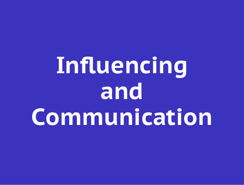Influencing and Communication